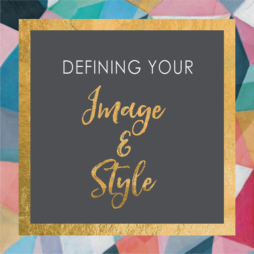 Defining Your Image & Style